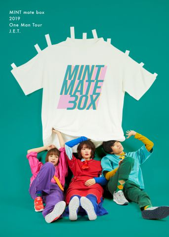 MINT mate box 1st ワンマンライブ 「J.E.T.」|MINT mate box